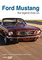 Ford Mustang Story - The Legend Lives On