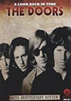 The Doors - A Look Back in Time - 40th Anniversary Review