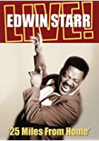 Edwin Starr - 25 Miles From Home - Edwin Starr Live