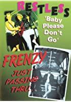 Restless - Baby Please Don't Go / Frenzy - Just Passin' Through