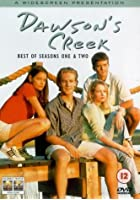 Dawson's Creek Best of Seasons 1 and 2