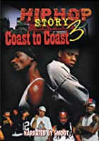 Hip Hop Story 3 - Coast To Coast