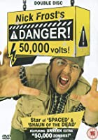 Nick Frost's Danger - 50000 Volts!