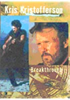 Kris Kristofferson - Breakthrough