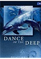 Nature's Beauty - Dance Of The Deep