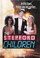 The Stepford Children