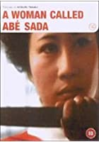 A Woman Called Abe Sada