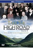 Take the High Road - Vol. 8