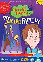 Horrid Henry - My Weird Family
