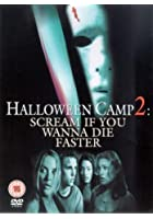Halloween Camp 2 - Scream If You Wanna Die Faster