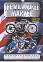 The Milwaukee Marvel - Harley Davidson