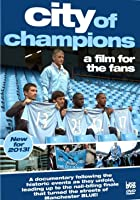 Manchester City FC - City of Champions