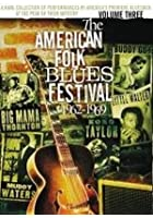 The American Folk Blues Festivals - Vol. 3