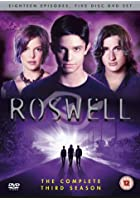 Roswell - Season Three