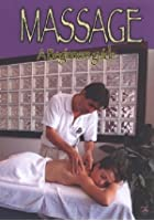 Massage - A Beginner's Guide