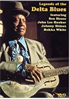 Legends Of The Delta Blues Guitar