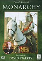 David Starkey - Monarchy - The Complete Series
