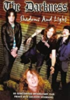 The Darkness - Shadows And Lights