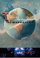 The Mavericks - Live In Austin Texas 2002