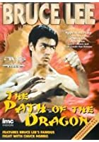 Bruce Lee - The Path Of The Dragon