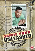 Jamie Foxx - Unleashed - Lost, Stolen And Leaked