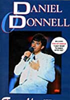 Daniel O&#39;Donnell - Follow Your Dream Live / Thoughts Of Home