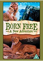 Born Free - A New Adventure