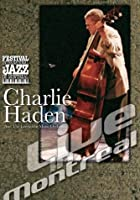 Charlie Haden And The Liberation Music Orchestra - Live In Montreal