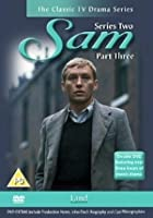 Sam - Series 2 - Part 3