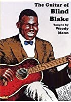 Woody Man - The Guitar Of Blind Blake
