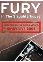 Fury In The Slaughterhouse - Welcome To The Other World - Nimby