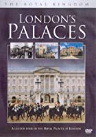 The Royal Kingdom - London's Palaces