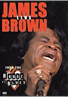 James Brown Live From The House Of Blues