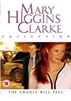 Mary Higgins Clark - The Cradle Will Fall