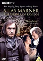 Silas Marner - The Weaver Of Raveloe