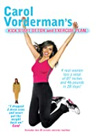 Carol Vorderman - Kick Start Detox And Exercise Plan