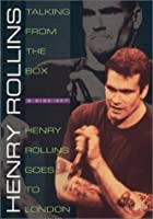 Henry Rollins - Talking From The Box/ Goes to London