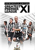 Newcastle United FC: Greatest Premier League XI
