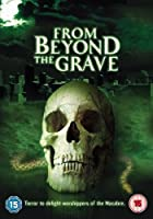 From Beyond the Grave