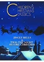Children's Christmas Classics - 'Twas The Night Before Christma