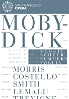 Moby Dick: San Francisco Opera