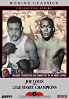 Joe Louis And Legendary Champs