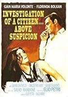 The Investigation of a Citizen Above Suspicion