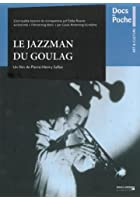 The Jazzman from the Gulag