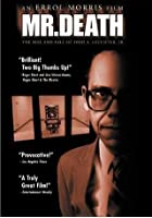Mr Death: The Rise and Fall of Fred Leuchter, Jr