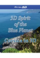 Spirit of the Blue Planet - Corsica - 3D Blu-ray