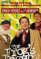 Only Fools And Horses - The Frog&#39;s Legacy