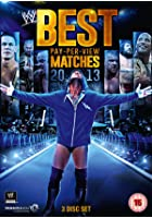 WWE - The Best PPV Matches of 2013