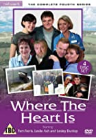 Where The Heart Is - Series 4