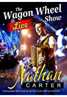 Nathan Carter - Wagon Wheel - The Live Show